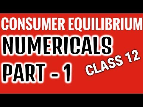 NUMERICALS / PRACTICALS   - CONSUMER EQUILIBRIUM - PART 1- CLASS 12