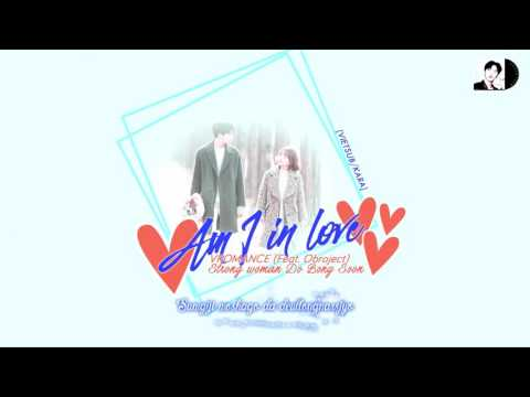 [vietsub/kara]-am-i-in-love---vromance-(feat.-obroject)-(strong-woman-do-bong-soon-ost-part-6.).