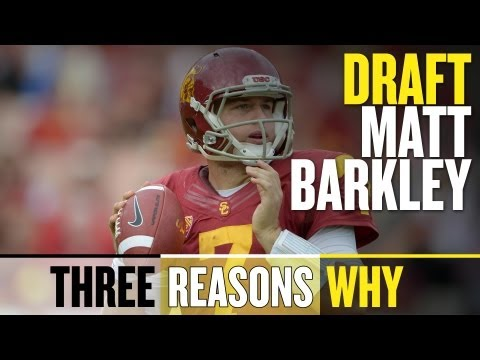 2013 NFL Draft: Draft Matt Barkley (Three Reasons Why)