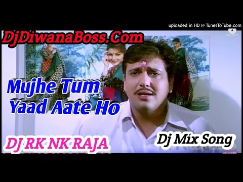 Mujhe Tum Yaad Aate Ho | Naseeb (1997) | Mix By Dj Rk Nk Raja