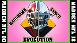 MARSHAWN LYNCH evolution [MADDEN NFL 08 - MADDEN NFL 18]