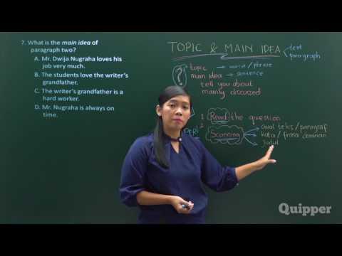 Topic andQuipper Video -  Main Idea of The Text - Persiapan UN Bahasa Inggris SMP 2017