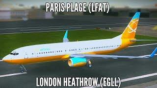 Boeing 737-800 | Paris (LFAT) to LONDON (EGLL) Complete Flight | Microsoft FSX Gameplay [HD]