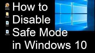 How to disable safe mode on startup in windows 10 (1 simple step)