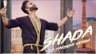 SHADA (Full HD) PARMISH VERMA Latest Song | Tor Naal Shada | Full Video Song, Parmish Verma New Song