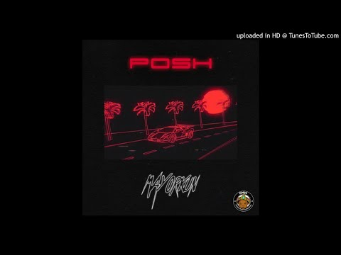 Mayorkun - Posh (Official Audio)