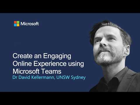 Microsoft Education: Create an Engaging Online Experience using Microsoft Teams