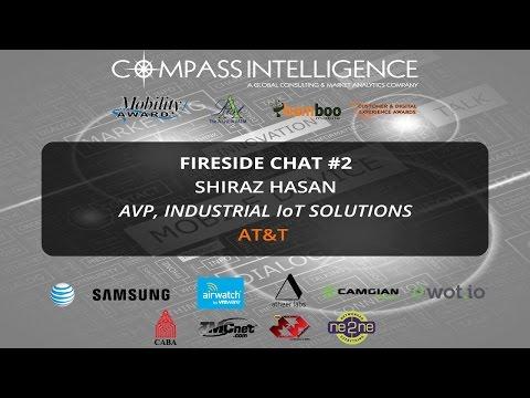Fireside Chat #2 - Shiraz Hasan, @AT&TBusiness interviewed by @KRobinson210