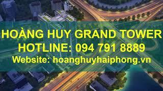 Tổng quan dự án Chung cư Hoàng Huy Grand Tower (Hoàng Huy Sở Dầu) 37 tầng