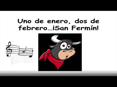 San Fermín (Canciones) : Uno de Enero Dos de Febrero...7 de julio, San Fermín