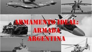 Armamento ideal: Armada Argentina