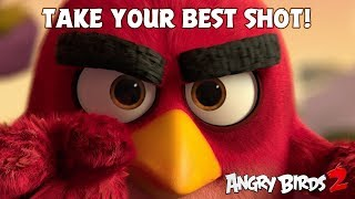 "Angry Birds 2 | ""Take Your Best Shot"""