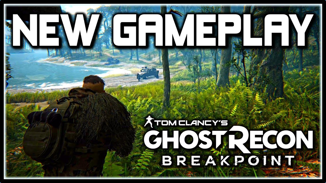 Ghost Recon Breakpoint | NEW Gameplay Trailer! - YouTube
