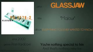 Glassjaw - Majour (synced lyrics)