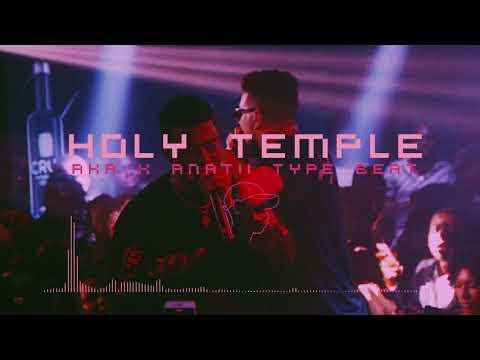 Holy Temple AKA x Anatii Type Beat