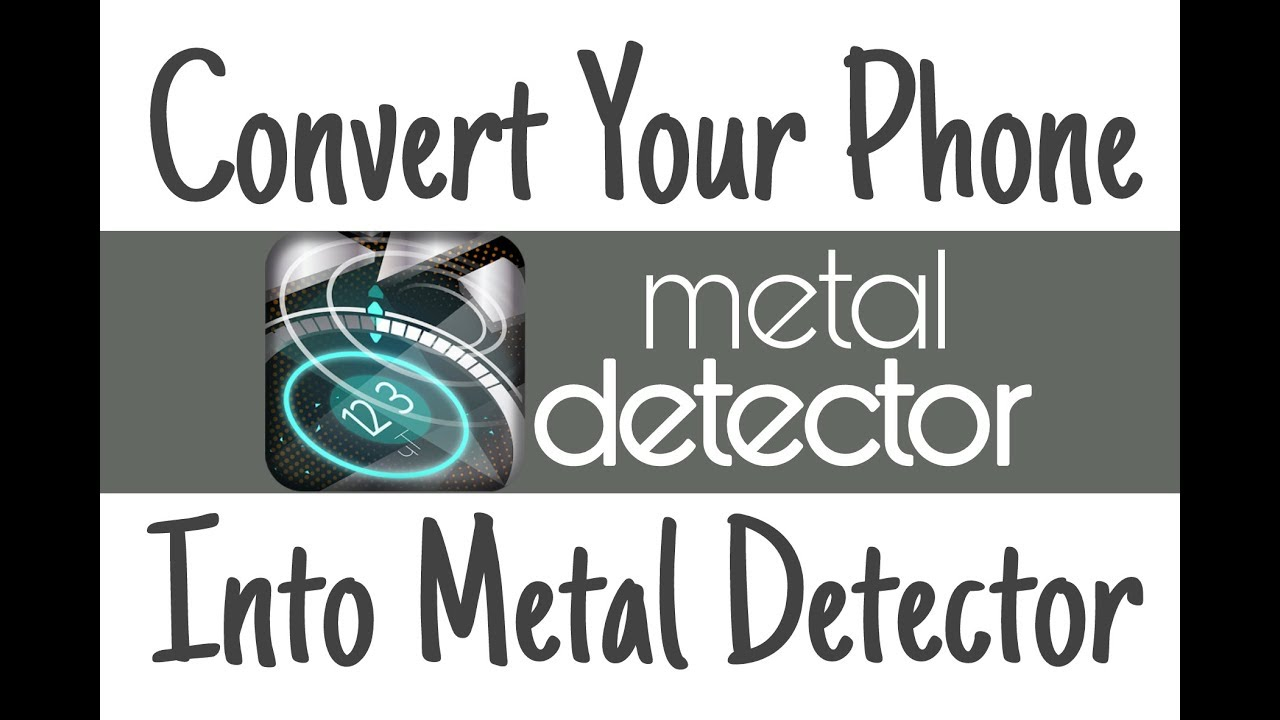 convert your phone into metal detector youtube. Black Bedroom Furniture Sets. Home Design Ideas