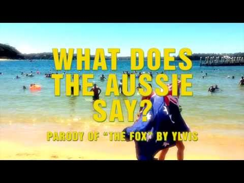 Australian slang - What does the Aussie say ? - parody of 'The Fox' by Ylvis - feat. Wengie & O.S.K.
