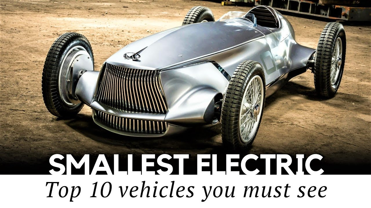 10 Surprisingly Small Electric Cars That Exist In 2018 Review Of Prices And Specifications