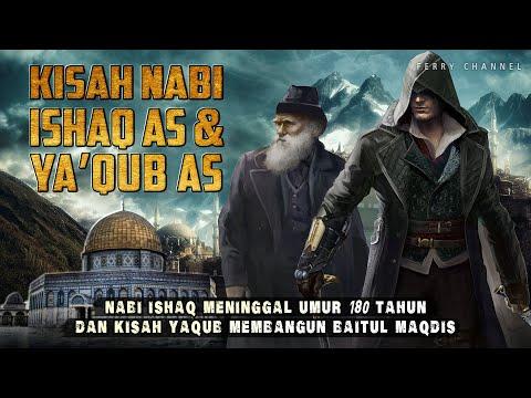 Kisah Nabi Ishaq As Dan Kisah Nabi Ya'qub As