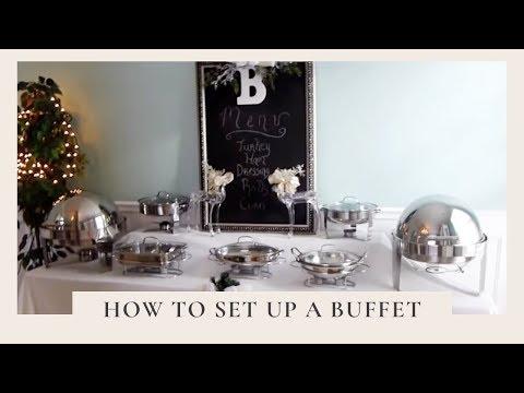 How To Set Up A Buffet & How To Set Up A Buffet - YouTube