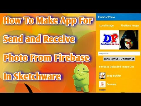 How To Make App For Send and Receive Photo from Firebase In Sketchware