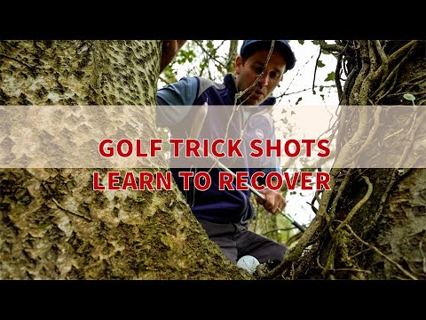 GOLF TRICK SHOTS HOW TO RECOVER IN STYLE