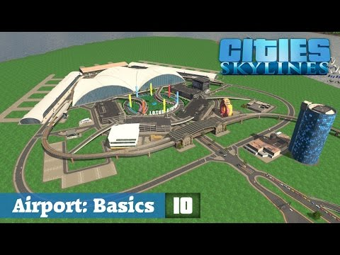 Cities Skylines Designs ★Airport: Basics! Folge 10 [HD] [Deutsch] ★Let's Design Cities Skylines