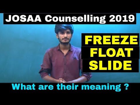 Meaning of FREEZE, FLOAT, SLIDE in JOSAA 2019 Counselling || Must Know it !