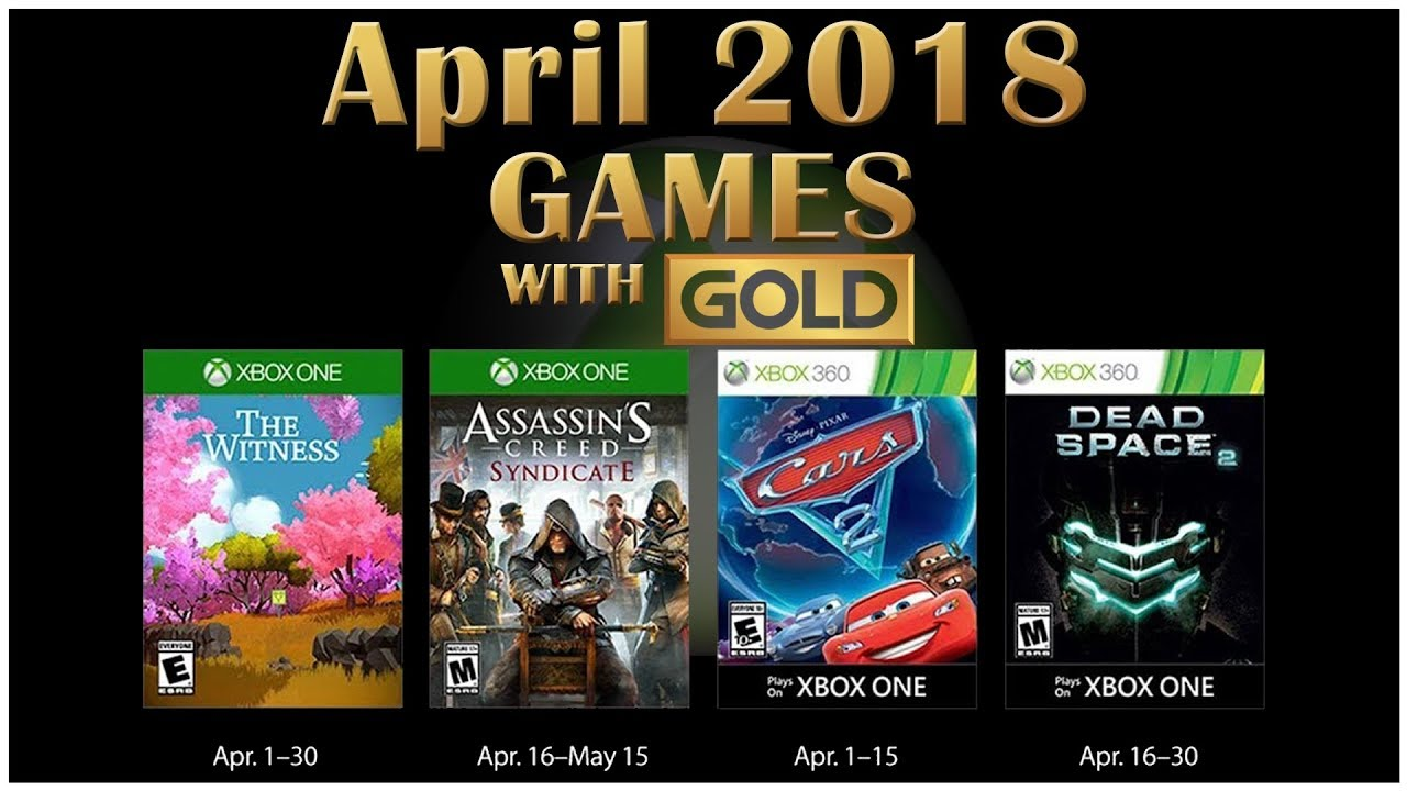 Games With Gold April 2018 Youtube