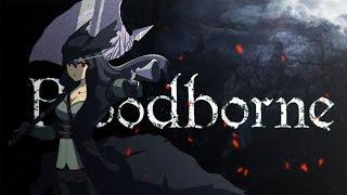 Bloodborne - I