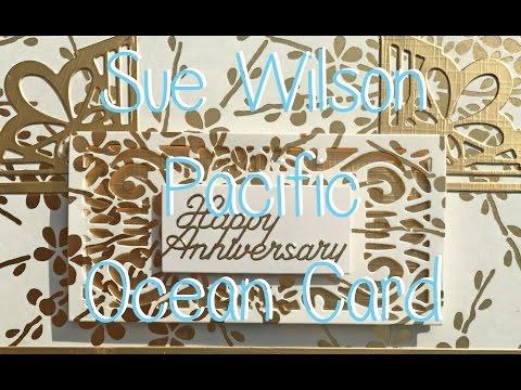 Sue Wilson Indian Ocean Anniversary Card using Baby Blue Machine