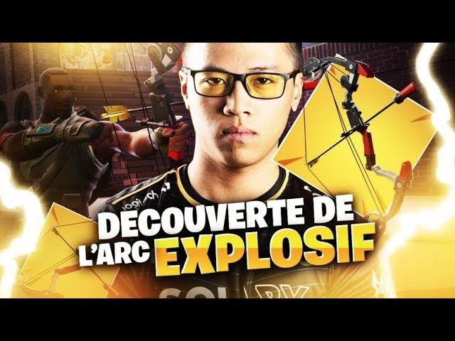 DECOUVERTE DE L'ARC EXPLOSIF SUR FORTNITE BATTLE ROYALE