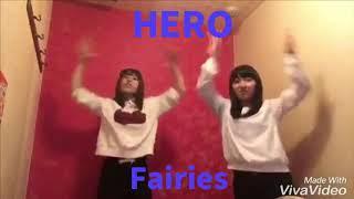 第20弾『HERO:Fairies』踊ってみた