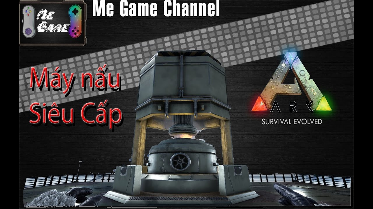 ARK: Survival Evolved  #12  Máy nấu sắt siêu cấp (Ss2)