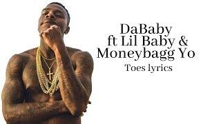 DaBaby ft Lil Baby & Moneybagg Yo - Toes lyrics