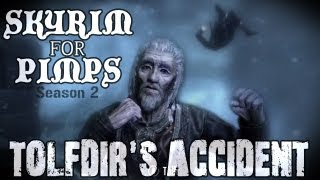 Skyrim For Pimps - Tolfdir's Accident (S2E05) College of Winterhold Walkthrough