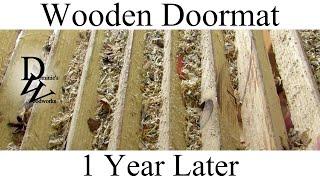 Wooden Doormat - 1 Year Later