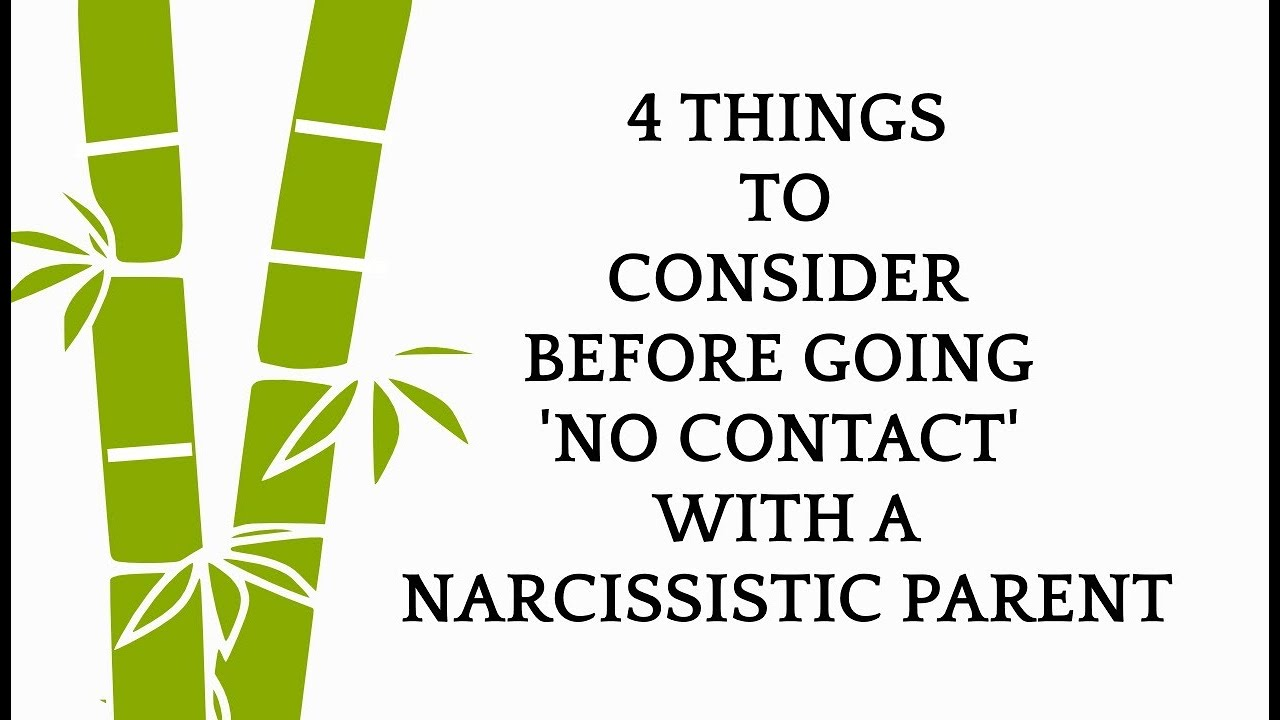 Going 'No Contact' with a narcissistic parent