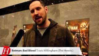 Travis Willingham Talks BATMAN: BAD BLOOD