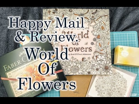 Happy Mail. World of Flowers Unboxing and  Review