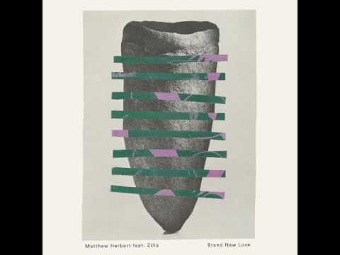 Matthew Herbert Ft. Zilla - Brand New Love (Special Request Remix) (Hypercolour)