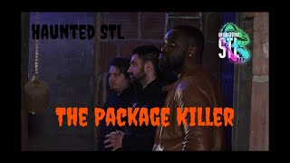 Haunted STL: The Package Killer
