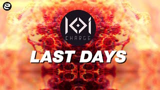 KOI CHARGE | Last Days