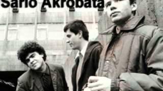 Sarlo Akrobata -Sarlo je nezan