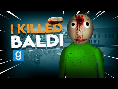 I KILLED BALDI | Gmod I Killed #92 - Baldis Basics