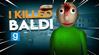 I KILLED BALDI | Gmod I Killed #92 - Baldi's Basics