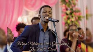 Mana Nduburira (194 Gushimisha) by PaPi Clever (Official Audio 2018)