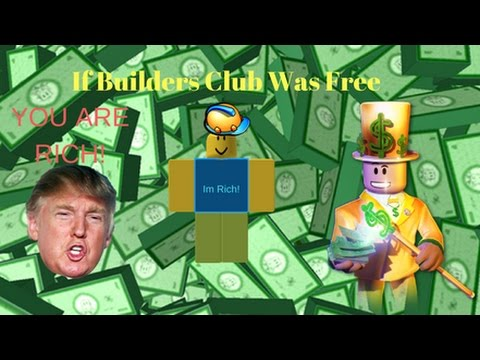 Roblox | If Builders Club was free