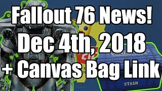 Fallout 76 - How to Get Canvas Bag and December 4th Patch Notes (Fallout 76 News)