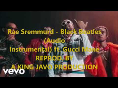 Rae Sremmurd - Black Beatles (Instrumental) ft....